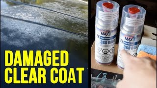 How To Repair Clear Coat On A Car