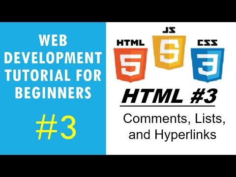 Web Development Tutorial For Beginners #3 | HTML #3 - Comments, Lists, And Local And External Links