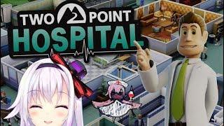 [LIVE] 【Two Point Hospital】当院は、患者様によりそった治療を目指しています【アイドル部】