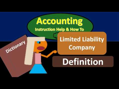 Limited Liability Company Definition - What is Limited Liabi