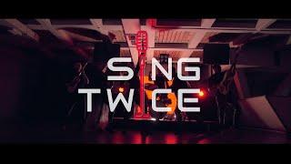 """Кавер-группа """"Sing Twice"""",  Promo 2019, 0+"""