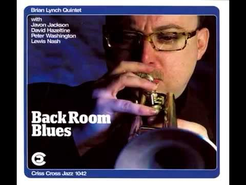 Brian Lynch, Back Room Blues, one for mogie