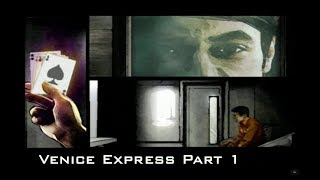 TH3 Plan Mission 2 Venice Express - Part 1