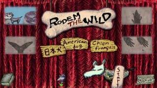 Rodem the Wild