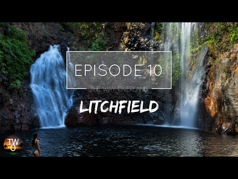 LITCHFIELD NATIONAL PARK - The Way Overland - Episode 10