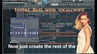How to make Future Bass! (With vocalchops)