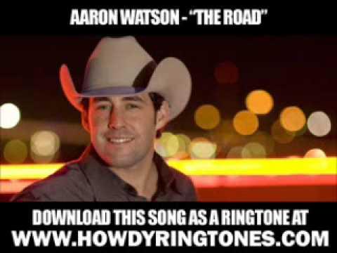 Aaron Watson  On the Road  New  + Lyrics + Download