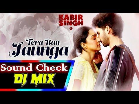 tera-ban-jaunga-dj-remix-song-(kabir-singh)-mix-by-//-dj-pattu-nayak-//
