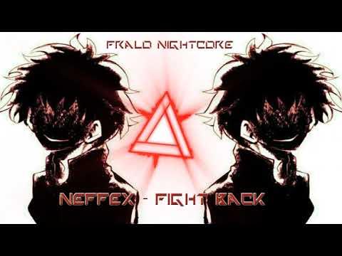Neffex Fight Back Anti Nightcore