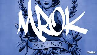 DJ M•ROK | Meiko - Back in the Game (Fresh for 88 Mix)