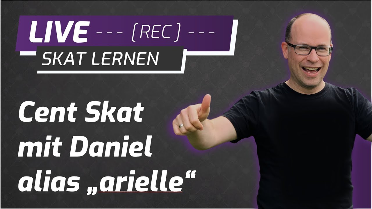"""Cent Skat Live mit Daniel alias """"arielle"""" #23"""