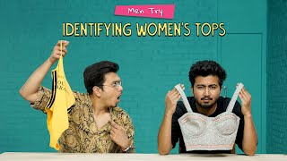 Men Try Identifying Women's Top | Ok Tested