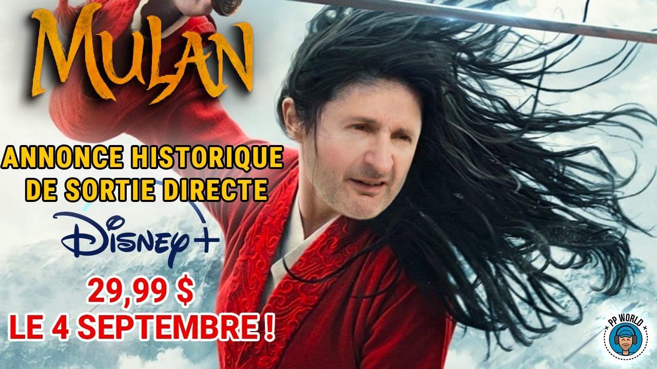 MULAN : Annonce HISTORIQUE de Sortie DIRECTE sur Disney + à 29,99 $ le 4 Septembre !