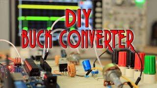 DIY Buck converter - TUTORIAL