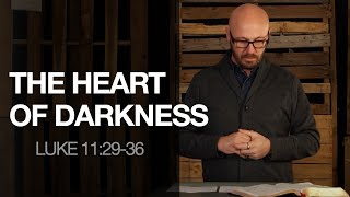 THE HEART OF DARKNESS | 01.17.2021 Sunday Service | HBC
