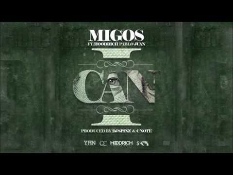 "MIGOS - ""I CAN"" Ft Hoodrich Pablo"