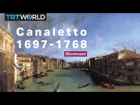 Canaletto: Italy's great painter   Exhibitions   Showcase