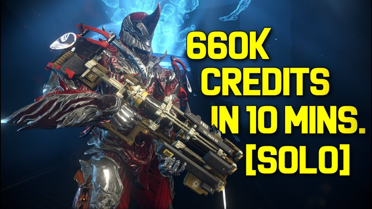 Warframe Solo Credit Farming 660k Credits In 10 Minutes Youtube