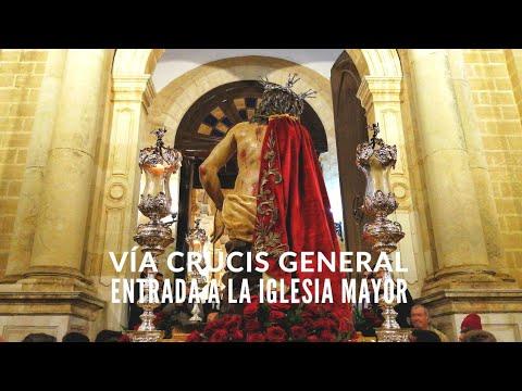 Vía Crucis General   Entrada A La Iglesia Mayor