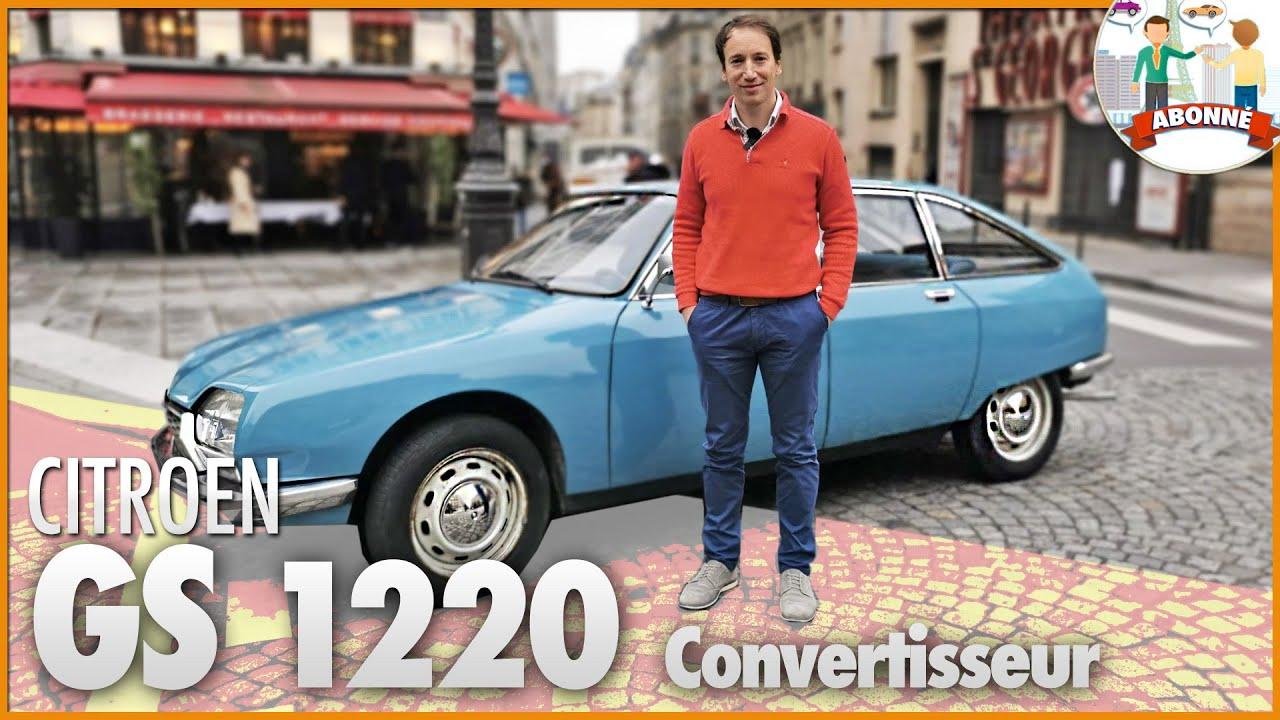 🚗 CITROEN GS 1220 Convertisseur 🇫🇷 On fait pas mieux aujourd'hui !