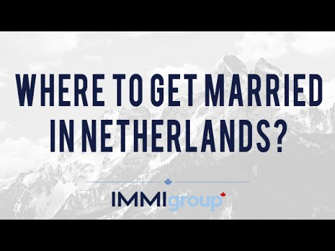 Where to get married in Netherlands?