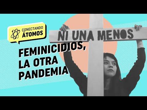 Conectando Átomos Ep.2 Feminicidios, la otra pandemia