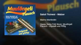 Saluti Ticinesi - Walzer