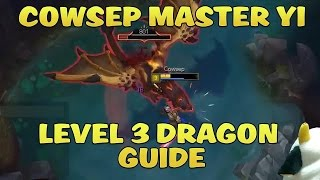 Master Yi Level 3 Solo Dragon Guide