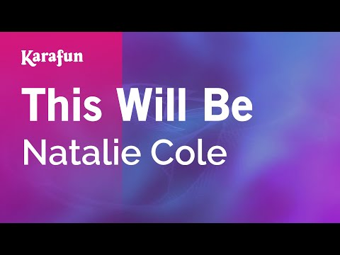 Karaoke This Will Be - Natalie Cole *