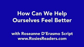 How We Can Help Ourselves Feel Better