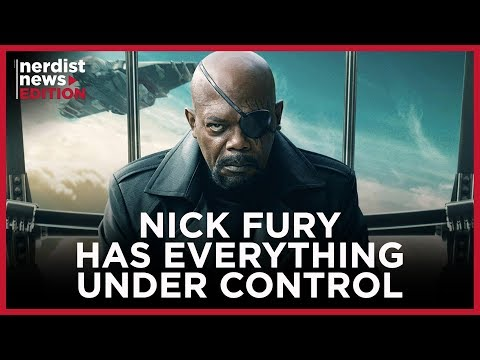 Does Nick Fury Know the Future of the MCU Before It Happens? (Nerdist News Edition w/ Dan Casey)