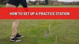 HOW TO SET UP A GOLF PRACTICE STATION