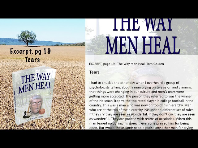 Excerpt -  The Way Men Heal  -  A man's tears and the hierarchy