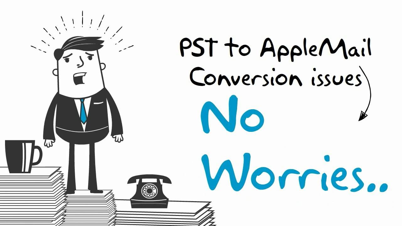 Microsoft Outlook (PST) to Apple Mail Conversion 1