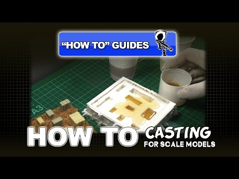 CASTING FOR SCALE MODELS - HOW TO GUIDE