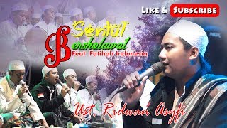 Download lagu SHOLAWAT NAHDLIYAH RIDWAN ASYFI ft Fatihah Indonesia MP3
