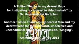 Madhushala Part2 - A Humble Tribute to Dr Harivansh Rai Bachchan by Amitabh