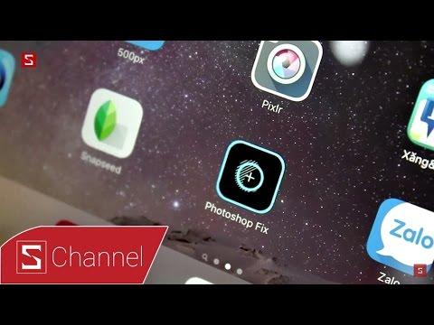 Schannel – Trải nghiệm ứng dụng chỉnh sửa ảnh Photoshop Fix trên các máy iOS/Android
