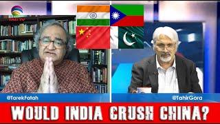 Would India crush China? Tarek Fatah chats with Tahir Gora  @TAG TV