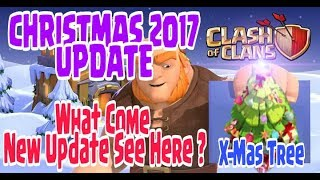 Clash of Clan Christmas Update 2017 | Winter is coming | X-mas tree | Clash of clans