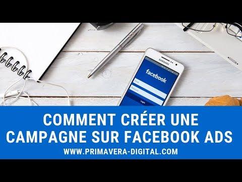 Comment créer une campagne sur Facebook Ads ? ( Interaction avec une publication )
