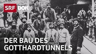 Gotthardtunnel – Das Jahrhundertbauwerk | Doku | SRF DOK