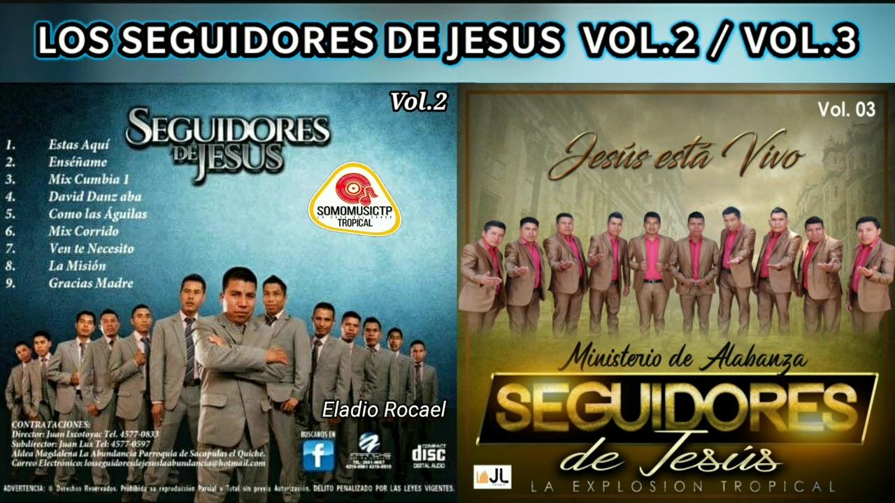 Los Seguidores de Jesús Vol.2  Y  Vol.3  Álbum Completo