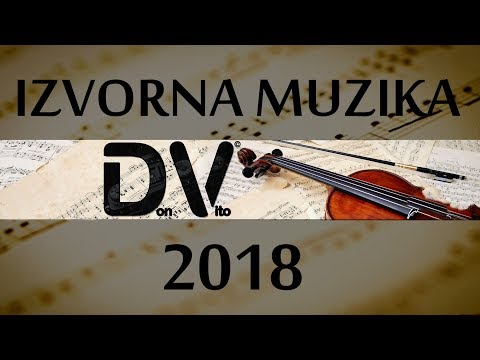 IZVORNA MUZIKA 2018 - Snimatelj VITO