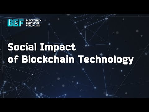 "BEF2018: ""Social Impact of Blockchain Technology"""