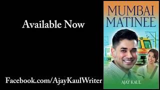 Mumbai Matinee by Ajay Kaul | Book Trailer | Travel | India |