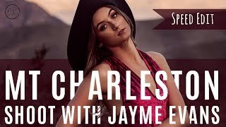 Speed Edit: Mt Charleston Shoot with Jayme Evans