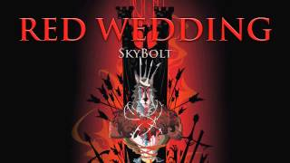 Red Wedding - SkyBolt (400 Subscriber Special!!!) - (White Wedding, Billy Idol, Thronified)