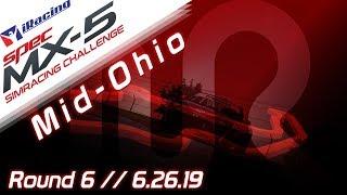 2019 SPEC MX-5 SimRacing Challenge || iRacing || Mid-Ohio - Round 6