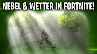 NEBEL UND WETTER IN FORTNITE! ☔ | Fortnite: Battle Royale